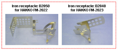Iron receptacle: B2850 for HAKKO FM-2022, Iron receptacle: B2848 for HAKKO FM-2023